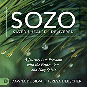 SOZO Saved Healed Delivered Audiobook