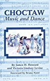 img - for Choctaw Music and Dance book / textbook / text book