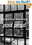 Pod prad Polish Edition (English Edit...