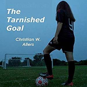 The Tarnished Goal Audiobook