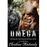 OMEGA (Demon Chaser Book 1) ~ Charlene Hartnady
