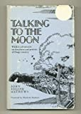img - for Talking to the Moon: Autobiography book / textbook / text book