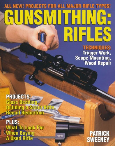 Gunsmithing: Rifles