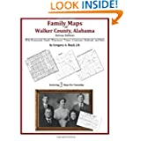 Family Maps of Walker County, Alabama, Deluxe Edition