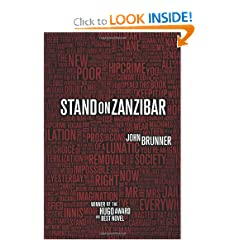 Stand on Zanzibar by John Brunner and Bruce Sterling