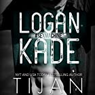 Logan Kade Audiobook by  Tijan Narrated by Graham Halstead, Summer Morton