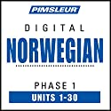 Norwegian Phase 1, Units 1-30: Learn to Speak and Understand Norwegian with Pimsleur Language Programs Speech by  Pimsleur Narrated by  Pimsleur