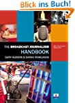 The Broadcast Journalism Handbook
