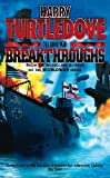 Breakthroughs (The Great War, Book 3) (0340715502) by Turtledove, Harry