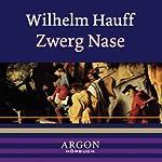 Zwerg Nase   Wilhelm Hauff