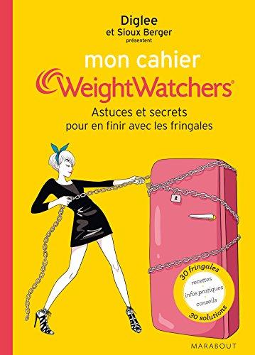 mon-cahier-weight-watchers-astuces-et-secrets-pour-en-finir-avec-les-fringales
