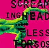 Screaming Headless Torsos by Screaming Headless Torsos (1995) Audio CD