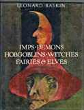 img - for Imps, Demons, Hobgoblins, Witches, Fairies & Elves book / textbook / text book
