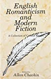 img - for English Romanticism and Modern Fiction: A Collection of Critical Essays (Ams Studies in Modern Literature) book / textbook / text book