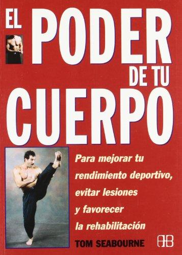 Poder de tu Cuerpo (Spanish Edition)