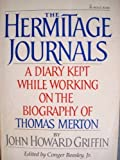 img - for The hermitage journals: A diary kept while working on the biography of Thomas Merton book / textbook / text book