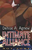 img - for Intimate Alliance (Hot Zone) book / textbook / text book