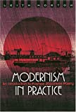 img - for Modernism in Practice: An Introduction to Postwar Japanese Poetry by Leith Morton (2004-03-01) book / textbook / text book