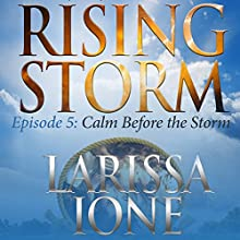 Calm Before the Storm Audiobook by Larissa Ione Narrated by Paul Boehmer