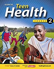 Teen Health Course 2 Student by McGraw-Hill Education