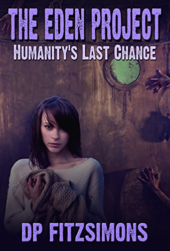 the-eden-project-humanitys-last-chance