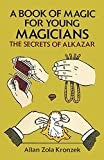 img - for The secrets of Alkazar: A book of magic book / textbook / text book