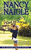 Out of Focus (Adams Grove Novels)