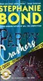 Party Crashers (0060539844) by Bond, Stephanie