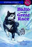 img - for [(Balto and the Great Race )] [Author: Elizabeth Cody Kimmel] [May-2000] book / textbook / text book