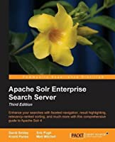 Apache Solr 4 Enterprise Search Server, 3rd Edition Front Cover