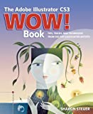 Sharon Steuer The Adobe Illustrator CS3 Wow! Book