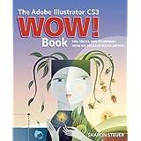 The Adobe Illustrator CS3 Wow! Bookby Sharon Steuer