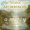 A Mercy Audiobook by Toni Morrison