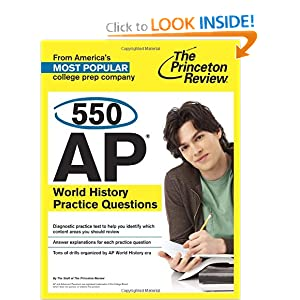 550 AP World History Practice Questions (College Test Preparation) by Princeton Review