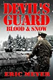 Devil's Guard Blood & Snow (1906512787) by Meyer, Eric
