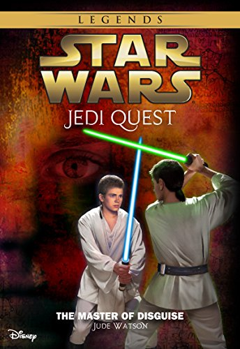 Star Wars: Jedi Quest:  The Master of Disguise: Book 4 (Star Wars Jedi Quest) PDF