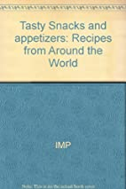 Tasty Snacks and appetizers: Recipes from…
