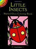 Insects Stained Glass Colouring Book (Dover Stained Glass Coloring Book)