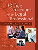 Office Procedures For The Legal Professional (West Legal Studies)