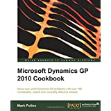 Microsoft Dynamics GP 2010 Cookbook ~ Mark Polino