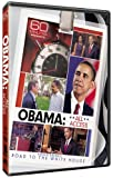 60 Minutes Presents: Obama: All Access - Barack Obama's Road to the White House