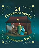 img - for 24 Christmas Stories to Welcome Jesus book / textbook / text book