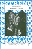 img - for Bonfire at Dawn (Estreno Contemporary Spanish Plays, 1) book / textbook / text book