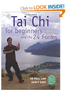 Tai Chi For Beginners and The 24 Forms [Kindle Edition] — by Dr. Paul Lam