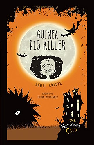 #4 Guinea Pig Killer (The Nightmare Club)