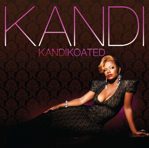 kandi koated kandi has an amazing voice and this her newest cd is