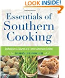 Essentials of Southern Cooking: Techniques And Flavors Of A Classic American Cuisine