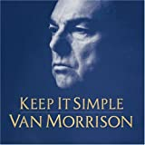 Keep It Simpleby Van Morrison