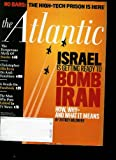 img - for The Atlantic Monthly Magazine Volume 306, Number 2, September 2010 Israel Is Gettig Ready to Bomb Iran * Christopher Hitchens on Anti-semitism * Death on Facebook * No Bars: Hi-Tech Prison Is Here book / textbook / text book
