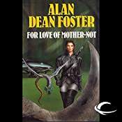 For Love of Mother-Not: A Pip & Flinx Adventure | Alan Dean Foster